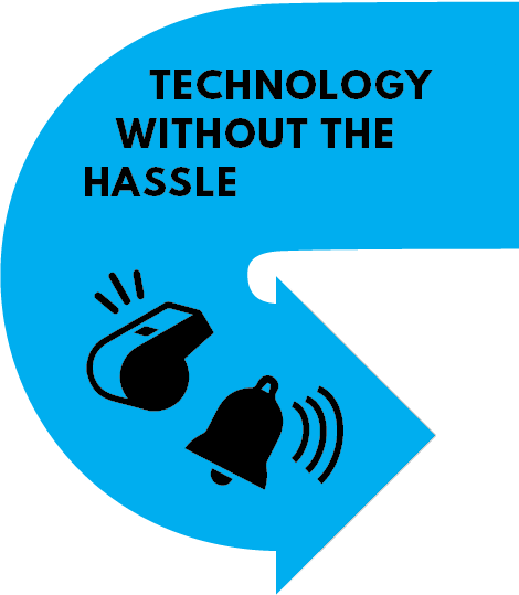 Technology without the hassle